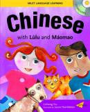 Learn Chinese for kids: Learn Chinese with Lulu and  Maomao, Book + CD (Chinese-English)