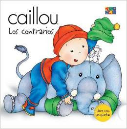 Caillou: Los contrarios - What's the difference (Spanish)
