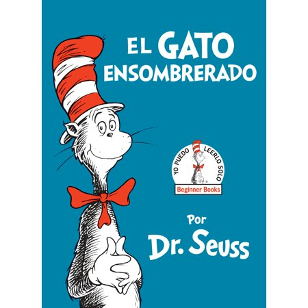 Dr Seuss in Spanish: El gato ensombrerado - The cat in the hat (Spanish)