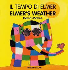 David McKee in Italian: Elmer's Weather (Italian-English)