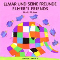 Elmar und seine freunde-Elmer's Friends (German-English)
