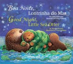 Boa Noite Lontrinha Do Mar - Good night little sea otter (Portuguese-English)
