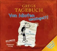 Gregs Tagebuch1: Von Idioten Umzingelt! - Diary of a wimpy kid (German)