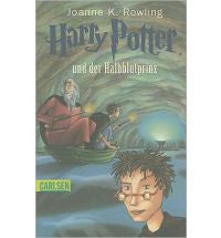 H. Potter in German: Harry Potter Und Der Halbblutprinz (German)