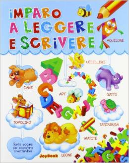 Imparo a leggere e scrivere - I learn to read  and write (Italian)