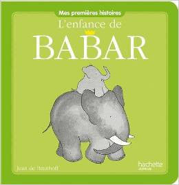 L'enfance de Babar - The childhood of Babar (French)