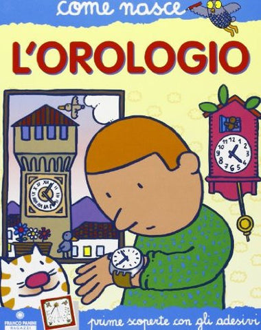 L'orologio - The watch ( Italian)