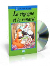 La Cigogne et la Renard - The swan and the fox, Book+CD (French)