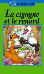 La cigogne et la renard - The swan and the fox (French)
