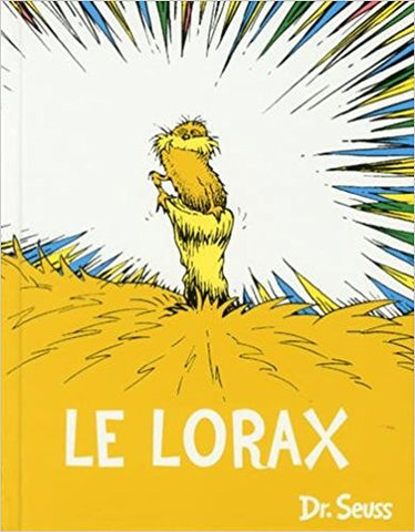 Dr Seuss in French: Le Lorax - The Lorax (French)