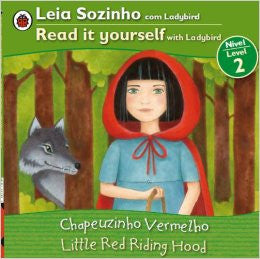 Little Red Riding Hood - Read it yourself, level 2 (Portuguese-English)