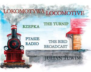 Lokomotywa-Locomotive, Rzepka-The Turnip, Ptasie Radio-The Bird Broadcast (Polish-English)