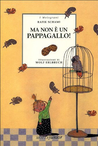 Ma non ¨ un pappagallo! - But it's not a perrot! (italian)