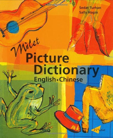 Chinese Children Dictionary: Milet Picture Dictionary  (Chinese-English)