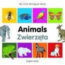 My first bilingual book - Animals (Polish-English)