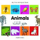 Arabic Baby: My first bilingual book - Animals (Arabic-English)