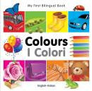 My first bilingual book - Colors (Italian-English)