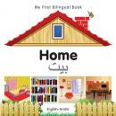 My First Bilingual Book: Home (Arabic-English)