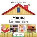 My first bilingual book: Home (French-English)