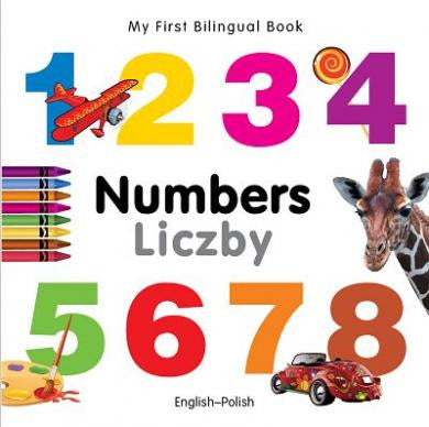 My first bilingual book - Numbers (Polish-English)