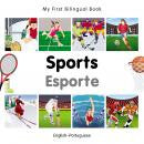 My first bilingual book - Sports (Portuguese-English)