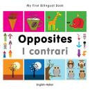 My first bilingual book - Opposites (Italian-English)