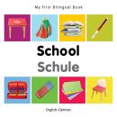 My first bilingual book - school (German-English)