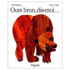 Eric Carle in French: Ours brun, dis-moi...- Brown bear, what do you see? (French)