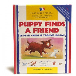 Puppy finds a friend - Le Petit Chien se trouve un ami (French-English)