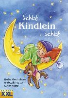 Schlaf, Kindlein, schlaf: songs, stories, poems for good night (German)