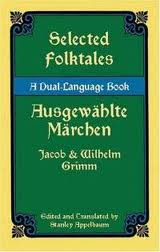 Selected Folktales -Ausgewahlte Marchen  (German-English)