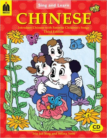 Learn Chinese for kids: Sing'n Learn Chinese, Book+CD (Chinese-English)