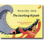 Bilingual Arabic Children's Book: The Swirling Hijaab (Arabic-English)