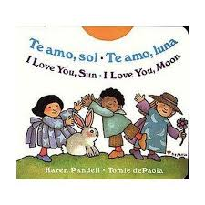 Te amo Sol / Te amo Luna - I love you sun...(English-Spanish)