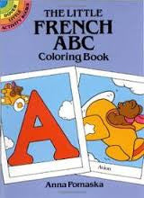 The little French ABC coloring book (French-English)