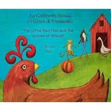 The Little Red Hen and the Grains of Wheat (Italian-English)