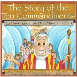 La Historia de los Diez Mandiamentos-Story of the ten Commandments (Spanish-English)