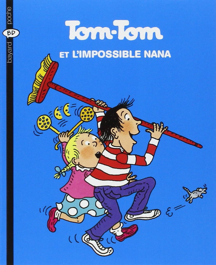 Tom-Tom et Nana, Tome 1: Tom-Tom et l'impossible Nana  (French)