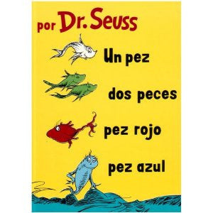 Dr Seuss in Spanish: Un pez dos peces (Spanish)