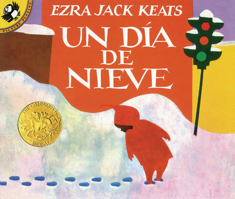 Un Dia de Nieve - The Snowy Day (Spanish)