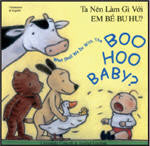 Bilingual Arabic Children's Book: What shall we do with the Boo Hoo Baby? (Arabic-English)