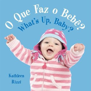 What's Up, Baby?-O Que Faz o Bebe? (Portuguese-English)