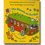 Bilingual Chinese Baby Book: The wheels on the bus (Chinese-English)