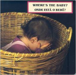 Where is the baby-Onde esta o bebe? (Portuguese-English)