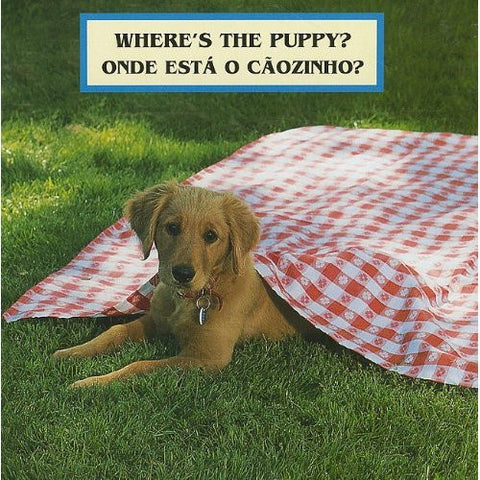 Where's the Puppy?/ Onde esta o caozinho? (Portuguese-English)