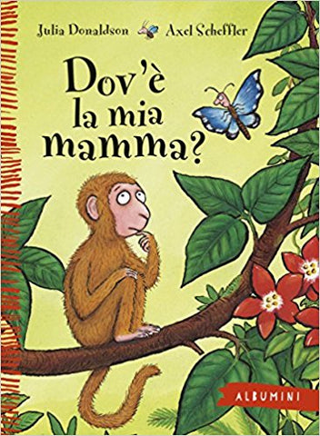 Dov'è la mia mamma? - Where is my Mom? (Italian)