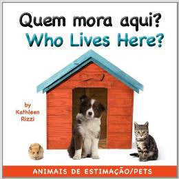 Who lives here? - Quem mora aqui (Portuguese-English)