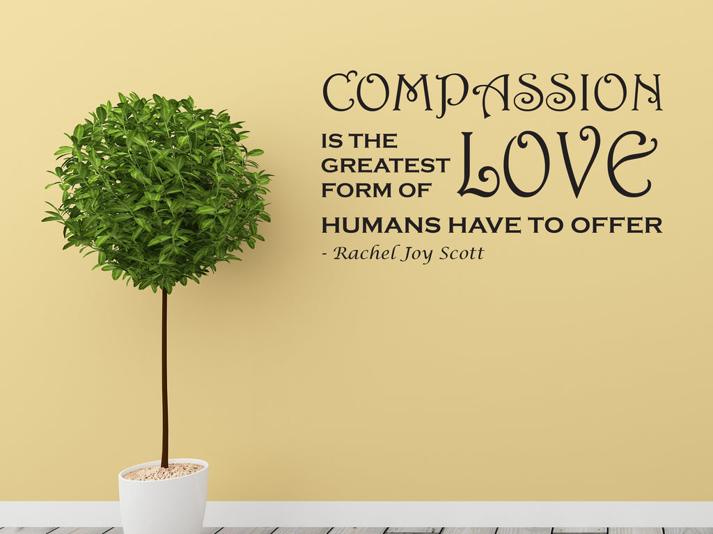 Compassion Vinyl Wall Quote