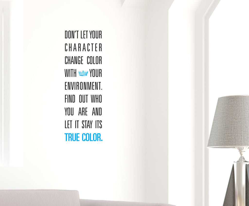 Character Change Color Vinyl Wall Quote