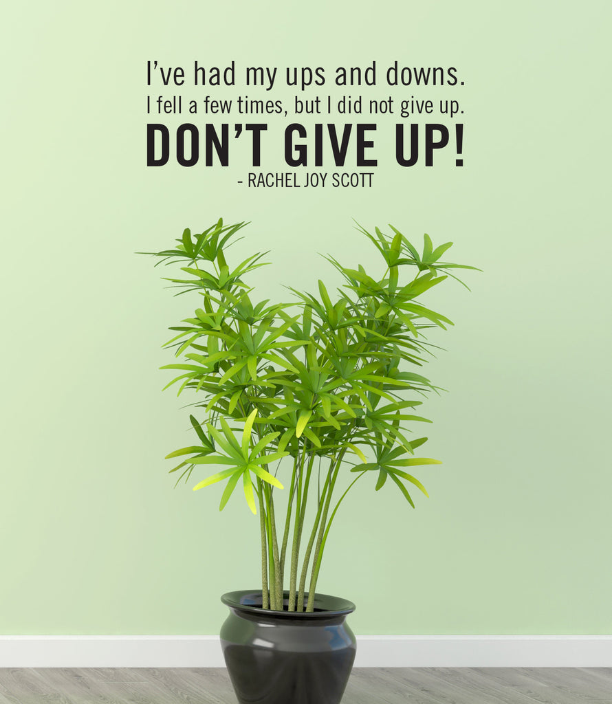 Don't Give Up Vinyl Wall Quote